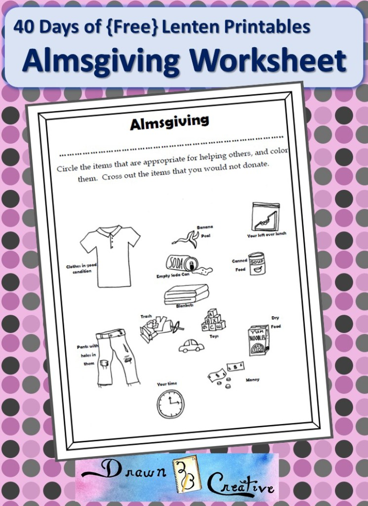 40 Day of Free Lenten Printables Almsgiving Worksheet
