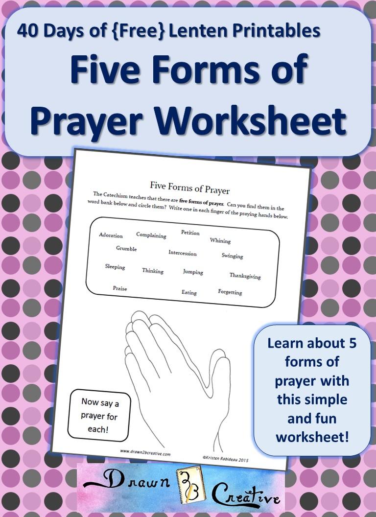 40 Days of Free Lenten Printables: 5 Forms of Prayer ...