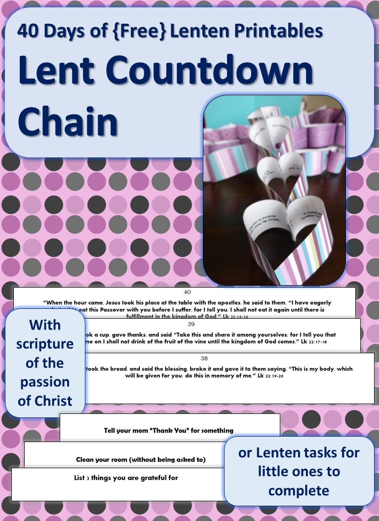 40 Days of Free Lenten Printables Lenten Countdown Chain