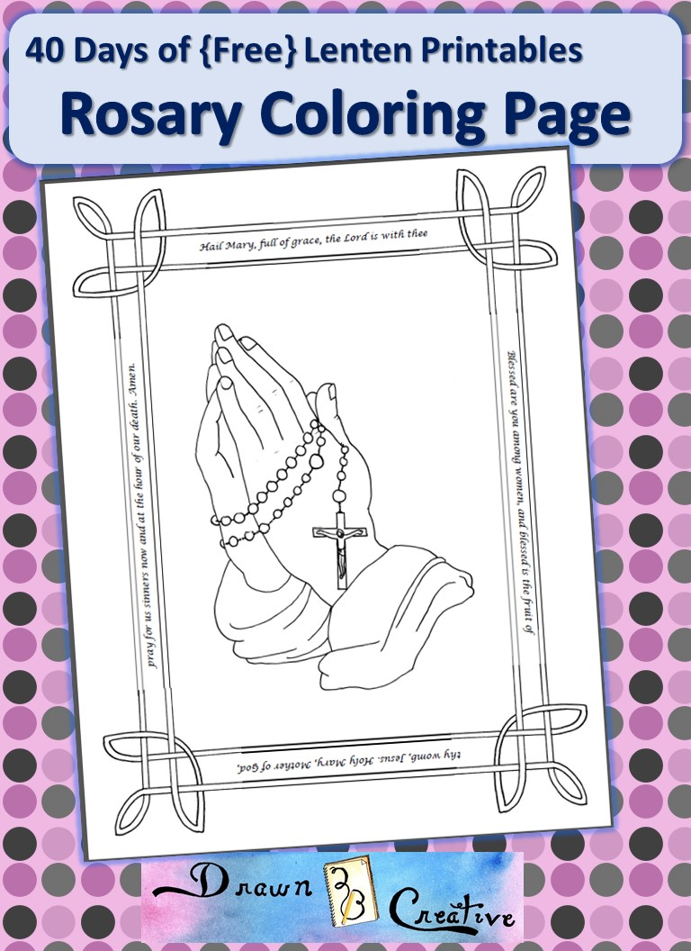 40 Days Of Free Lenten Printables Rosary Coloring Page Rosary Coloring Page