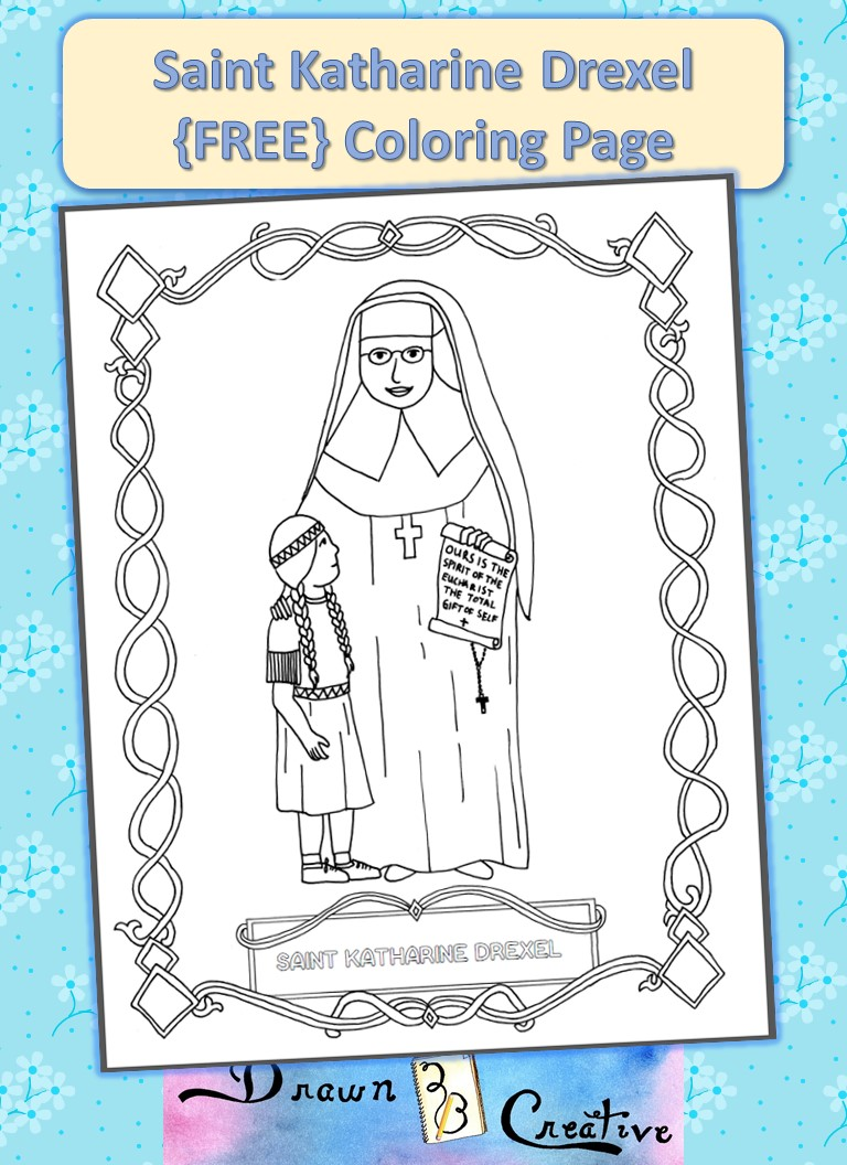 Free Saint Katharine Drexel Coloring Page Drawn2bcreative