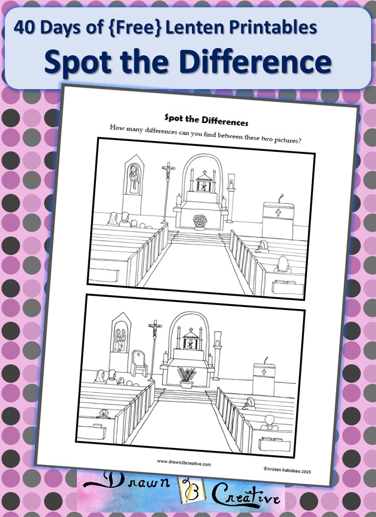 40 Days Of Free Lenten Printables Spot The Difference