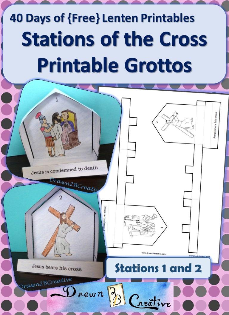 40 Days Of Free Lenten Printables Stations 1 And 2