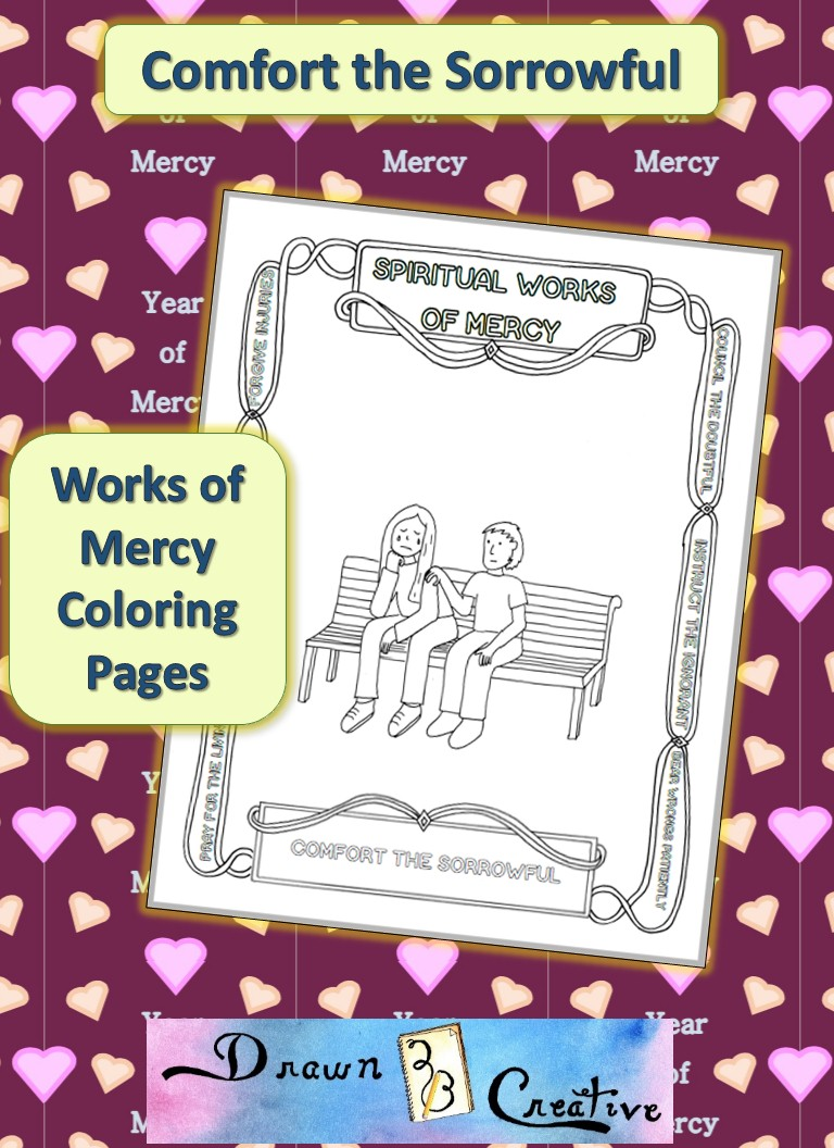Spiritual Works of Mercy Coloring Pages Comfort the