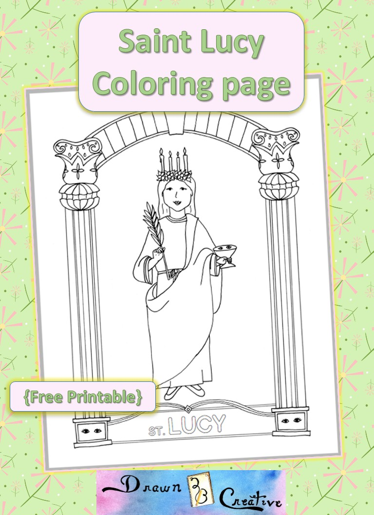 Saint Lucy Coloring Page Free Printable Drawn2bcreative